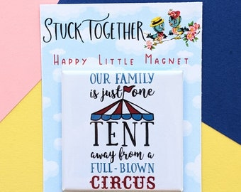 Happy Little Magnet - Full Blown Circus - Two Inch Square Magnet