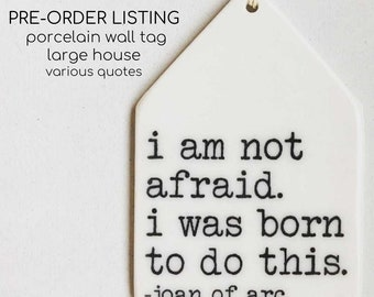 pre-order porcelain large wall house tag screenprinted for existing quotes in our line.