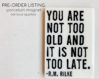 pre-order porcelain magnet screenprinted for existing quotes in our line.