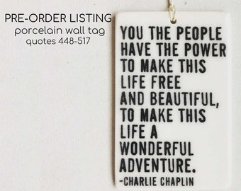 pre-order porcelain various sized rectangle wall tag screenprinted for existing quotes in our line.