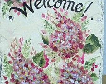 hand painted hanging Welcome Slate Sign PINK HYDRANGEA sign