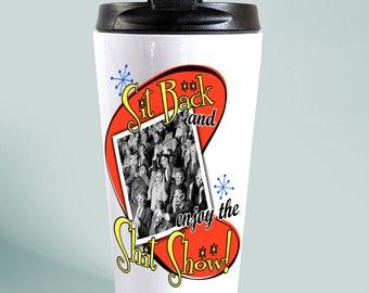 Retro Stainless Steel Travel Mug, Funny Insulated Mug for Work, Thermal Coffee Mug, Funny Tea Cup, Shit Show Joke Tumbler, Coworker Gag Gift