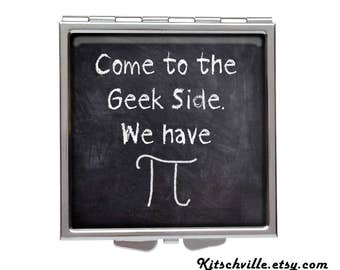 """Funny """"Come to the Geek Side. We Have Pi"""" Pocket Mirror ~ Great for Geeky Girls! Both Regular & Magnifying Mirrors ~ Math Physics Science"""