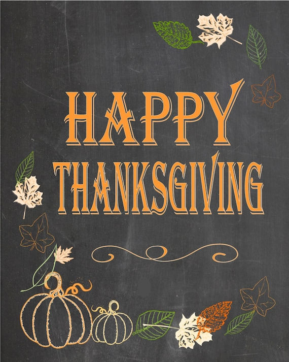 picture relating to Happy Thanksgiving Signs Printable titled Satisfied Thanksgiving Chalkboard poster, signal - backyard garden indication Fast down load Printable