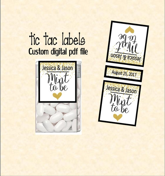 Mint to be tic tac label custom digital PDF file with name and date on both  sides  TIC78822