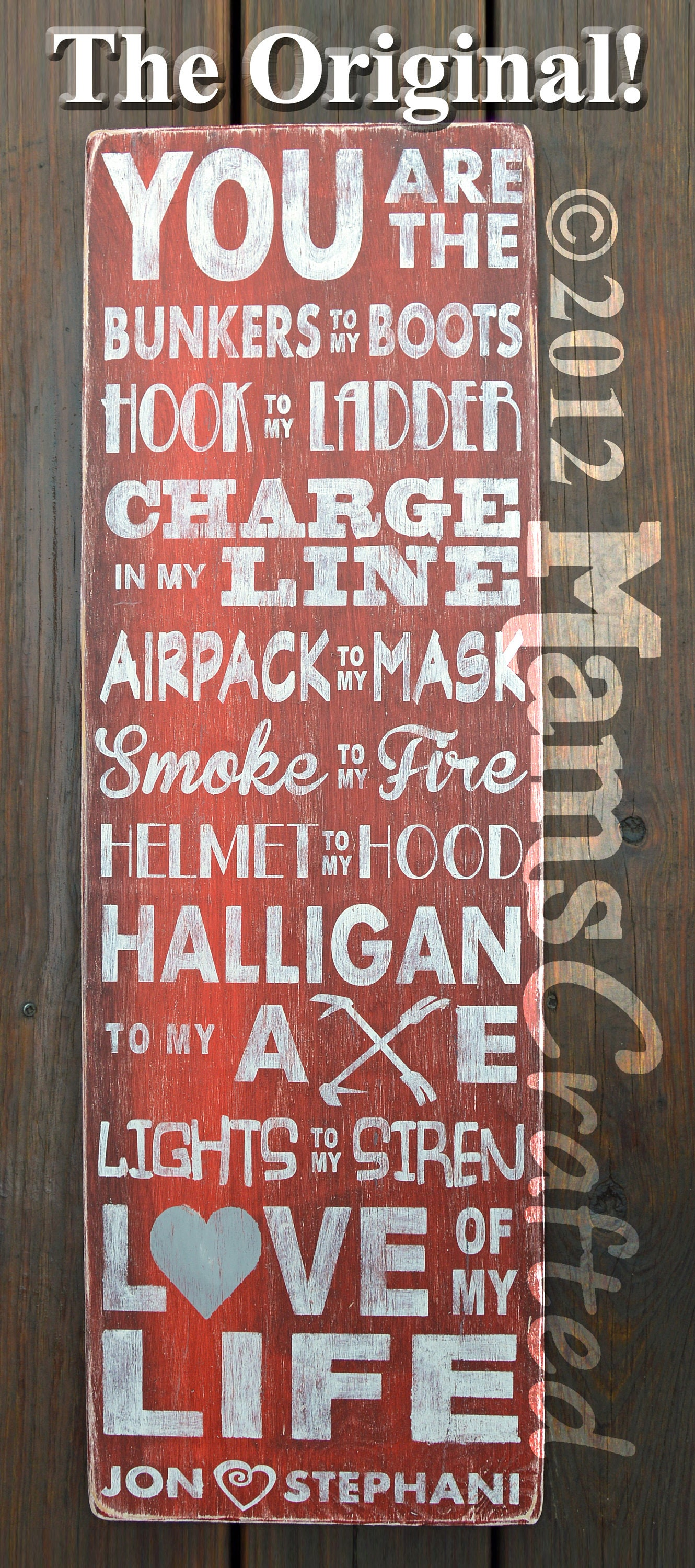 Charge In My Line The Original Love of My Life Firefighter