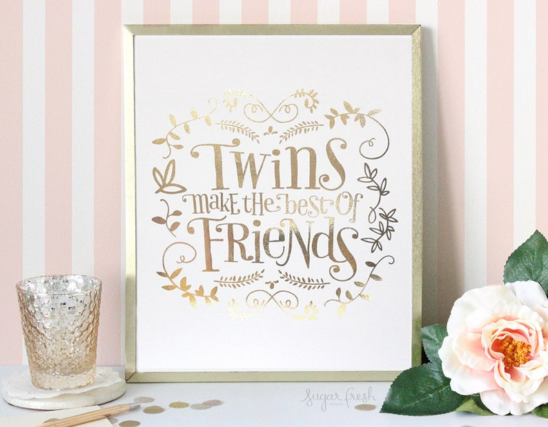 8x10  Gold or Silver Foil   'Twins Make the Best of image 0