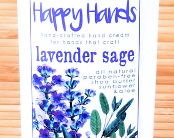Scented Shea Butter Hand Cream - Lavender Sage Herbal Floral Fragrance - Happy Hands Hand Crafted Natural Hand Lotion Knitters & Crafters