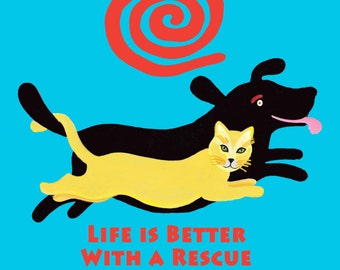 yellow cat black dog  royal TEE Life is Better With a Rescue copyright Hillary Vermont