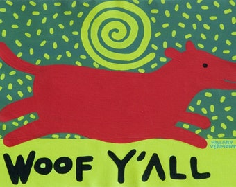 Red Dog tee Woof Y 'All copyright Hillary Vermont