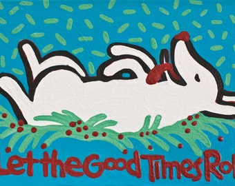 white dog BLACK T Let the Good Times Roll copyright Hillary Vermont