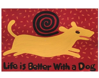 Yellow Dog Art, Life is Better With A Dog (big yellow dog) giclee print copyright Hillary Vermont