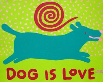 green dog Light Pink Tee Dog is Love dog copyright Hillary Vermont