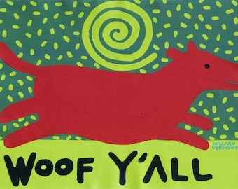 Tee, Red Dog  Woof Y 'All on black or pistachio copyright Hillary Vermont