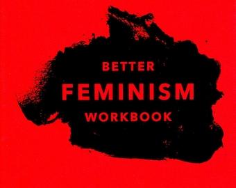 Better Feminism Workbook