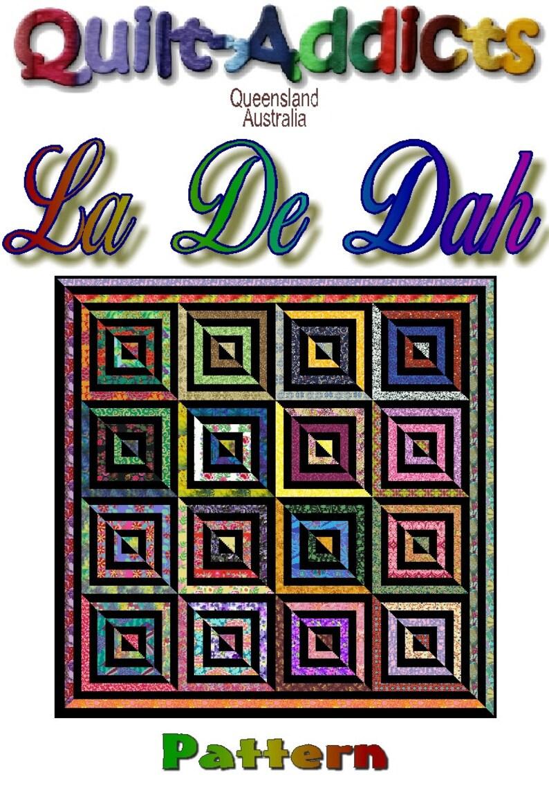 LA De DAH Quilt-Addicts Pre-cut Quilt Kit King size Large King 118 x 118 or King 100 x 100