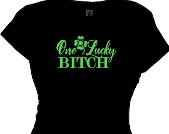 d15a52b6 One Lucky Bitch St. Patty Day Shirts, Irish Drinking Quotes T-Shirt Saying  Message Plus Size Clothing T Shirt Funny Shirts One Tough Cookie