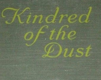 1920 Book Kindred of the Dust by Peter B Kyne