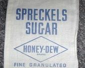 Vintage Spreckels Honey Dew Sugar Bag Sack Feedsack Advertising Primitive Farmhouse Decor San Francisco California