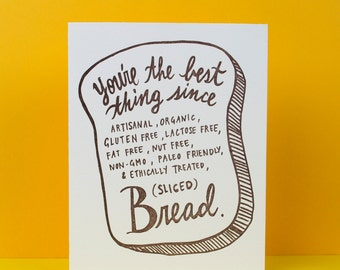 You're The Best Thing Since....Sliced Bread, Card