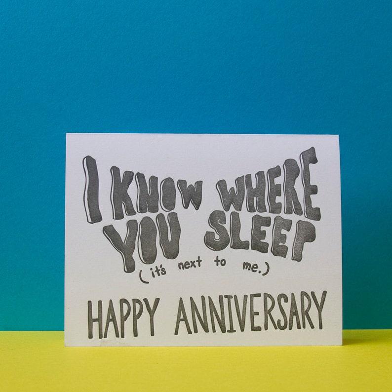 I Know Where You Sleep Anniversary Card
