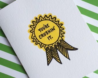 You're Crushin' It Letterpressed Card
