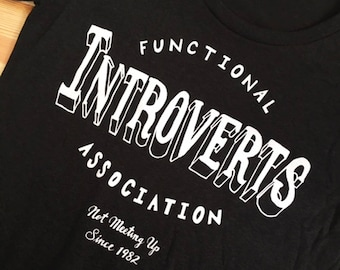 Functional Introverts Association Women's Shirt