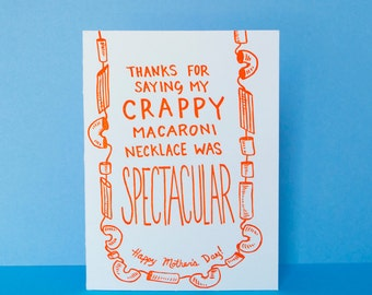 Macaroni Necklace was Spectacular, Mother's Day card