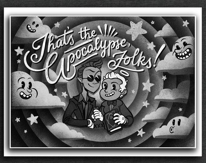 Good Omens Print | That's the Apocalypse Folks! | 5 x 7