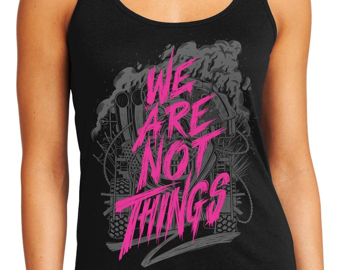 Mad Max Shirt Fury Road tank top [Discontinued] | We Are Not Things Mad Max tank top | Imperator Furiosa tank top | Available in Plus Sizes