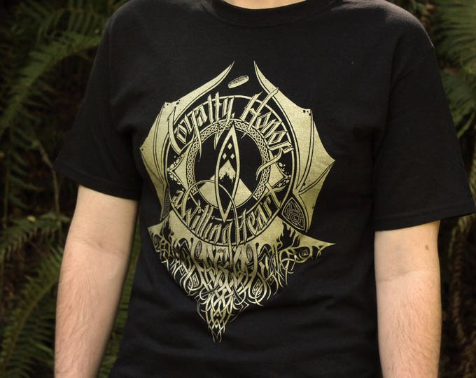 Hobbit Shirt [Last Chance] | Loyalty Honor a Willing Heart | Hand Screen Printed  | Black with gold ink | Available In Plus Sizes