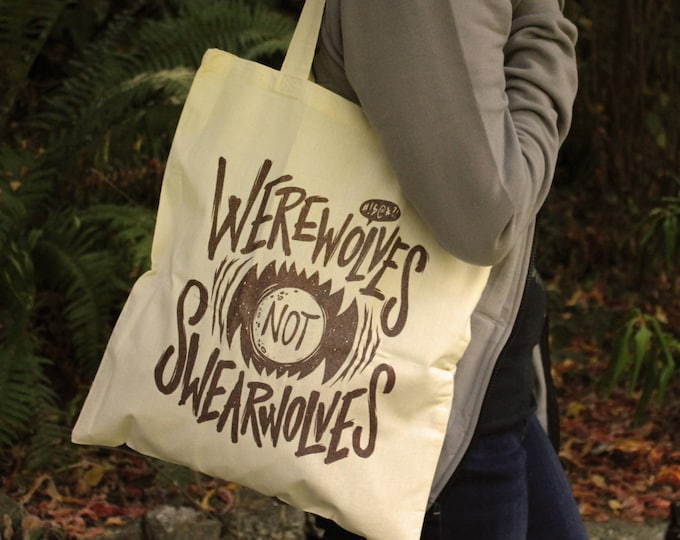 What We Do In The Shadows Tote Bag | Werewolves Not Swearwolves Tote Bag | Hand Screen Printed