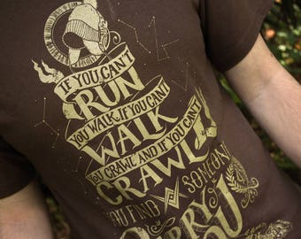 Firefly Shirt  | When You Can't Run... Firefly T-Shirt | Malcolm Reynolds Quote Shirt | Hand Screen Printed | Browncoats | Serenity Shirt