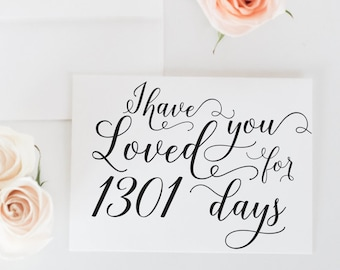 Proposal Card, I Have Loved You for (number of) Days, Wedding Card To Bride or Groom, Engagement Card