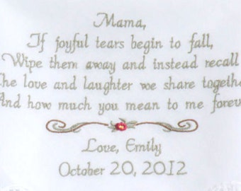 Wedding Handkerchief Mother of the Bride If Joyful Tears Begin to Fall - Embroidered Wedding Hankerchief Wedding Gifts by Canyon Embroidery