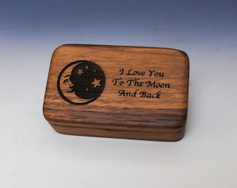 Love You to the Moon and Back Small Wooden Box of Walnut -  Handmade Tiny Wood Box With Food Grade Finish - crescent moon box
