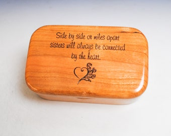 Sisters Box of Cherry -  Handmade Wooden Trinket Box With Sisters Saying - Gift From the Heart