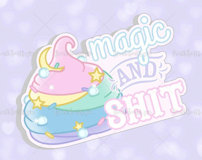 Magic & S*** Unicorn Poo - Sticker Decal