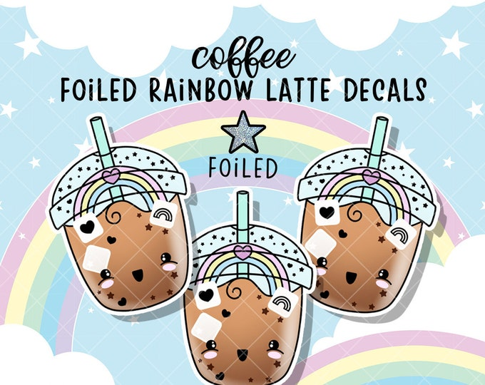 Rainbow Iced Coffee - FOILED Sticker Decal - Sold Per Decal - Not Waterproof!