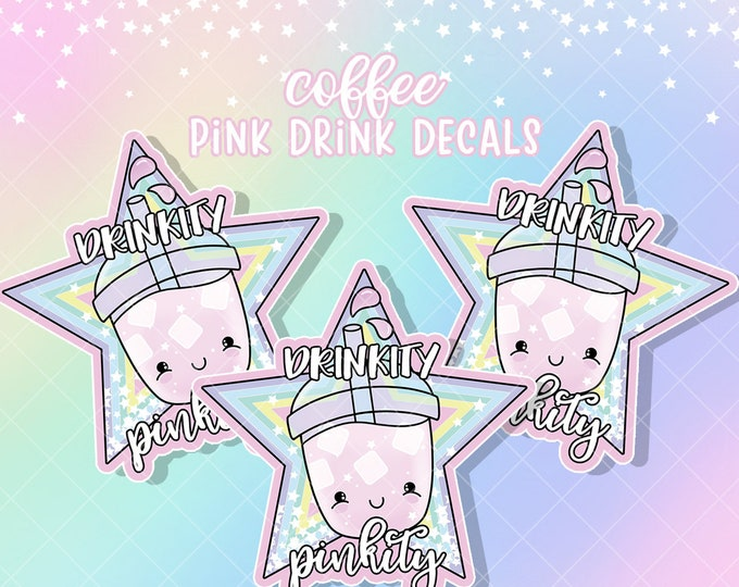 Drinkity Pinkity - Sticker Decal - Sold Per Decal - Not Waterproof!