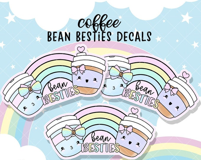 Rainbow Bean Besties - Sticker Decal - Sold Per Decal - Not Waterproof!