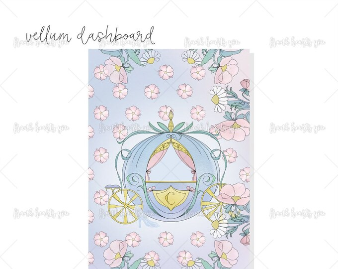 Single-Sided Vellum Dashboard - Cinderella Carriage