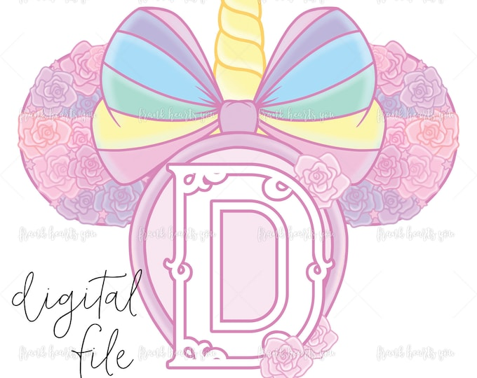 Letter D - DIGITAL - NO Physical Product - Rainbow Rose Monogram Unicorn Mouse Ears