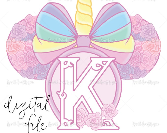 Letter K - DIGITAL - NO Physical Product - Rainbow Rose Monogram Unicorn Mouse Ears