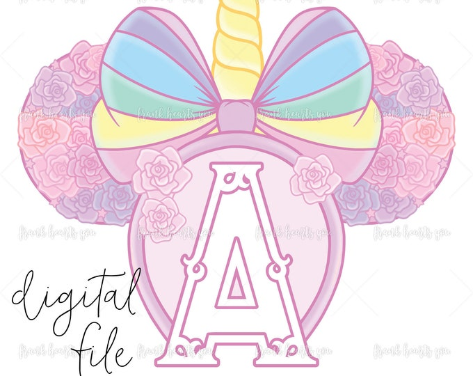 Letter A - DIGITAL - NO Physical Product - Rainbow Rose Monogram Unicorn Mouse Ears