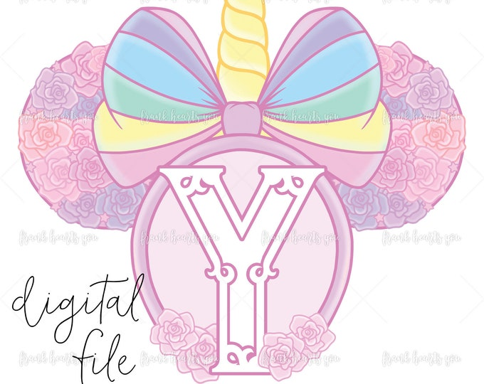Letter Y - DIGITAL - NO Physical Product - Rainbow Rose Monogram Unicorn Mouse Ears