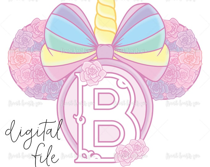 Letter B - DIGITAL - NO Physical Product - Rainbow Rose Monogram Unicorn Mouse Ears