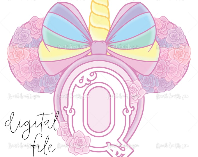 Letter Q - DIGITAL - NO Physical Product - Rainbow Rose Monogram Unicorn Mouse Ears