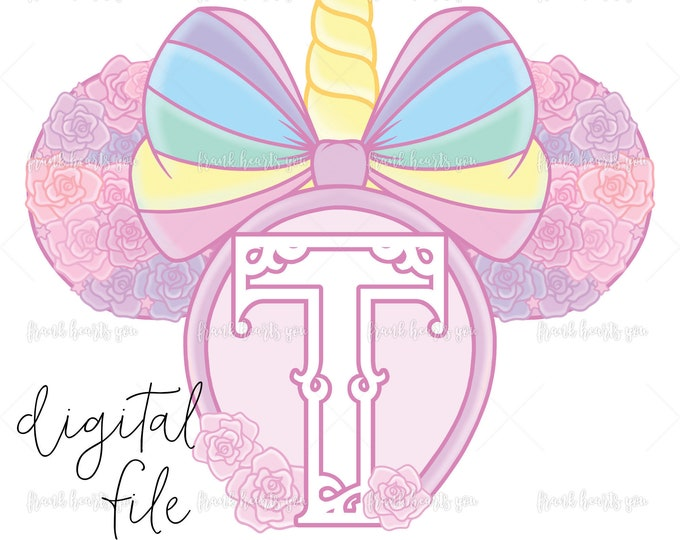 Letter T - DIGITAL - NO Physical Product - Rainbow Rose Monogram Unicorn Mouse Ears
