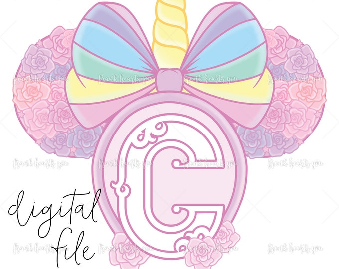Letter C - DIGITAL - NO Physical Product - Rainbow Rose Monogram Unicorn Mouse Ears